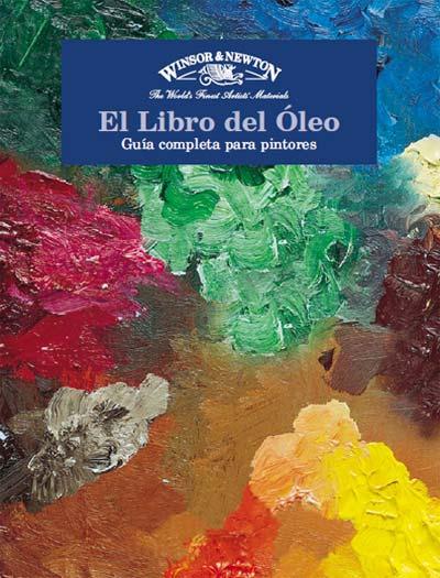 El libro del óleo, guía completa para el artista