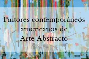 Pintores contemporáneos americanos de Arte Abstracto